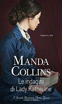 Manda Collins - Guida per signore vol. 01 Le indagini di Lady Katherine (2021)