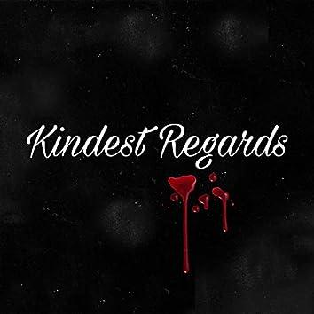 Kindest Regards