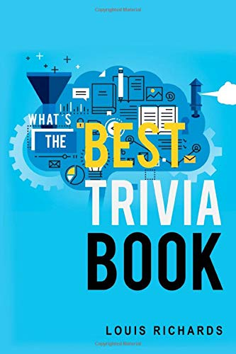 What's the Best Trivia Book: Fun Trivia Games with 4,000 Questions and Answers