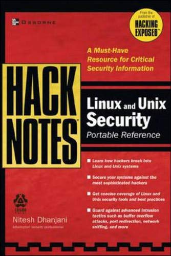 Hacknotes. Linux and Unix Security. Portable Reference: A must-have resource for critical security information