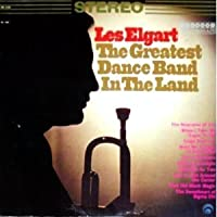 Greatest Dance Band in Land by Les Elgart (1995-05-04)
