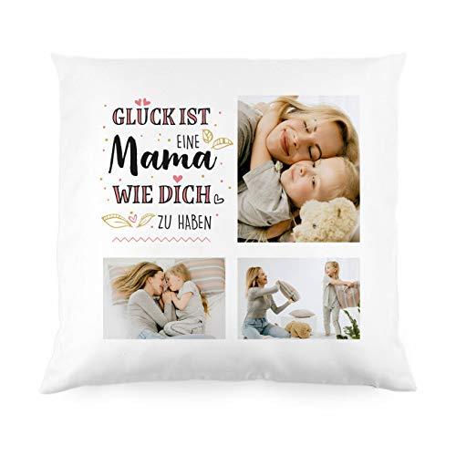 Herz & Heim® Wunderschönes Muttertagsgeschenk - Kissen mit eigenen Fotos - Glück ist eine Mama wie Dich zu haben