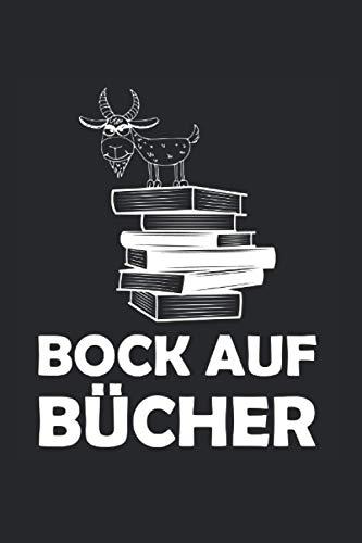 Notizbuch: Bock auf Bücher Ziegenbock Buch Lesen Spruch Notizbuch DIN A5 120 Seiten für Notizen Zeichnungen Formeln | Organizer Schreibheft Planer Tagebuch