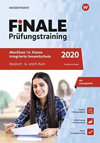 FiNALE Prüfungstraining Abschluss Integrierte Gesamtschule Niedersachsen: Deutsch 2020 Arbeitsbuch mit Lösungsheft