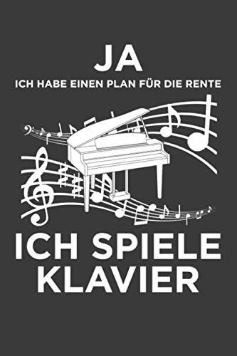 Ja, ich habe einen Plan für die Rente. Ich spiele Klavier: Jahres-Kalender für das Jahr 2021 im DinA-5 Format für Musikerinnen und Musiker Musik Terminplaner