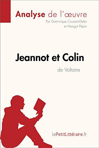 Jeannot et Colin de Voltaire (Analyse de l'oeuvre): Comprendre la littérature avec lePetitLittéraire.fr (Fiche de lecture)