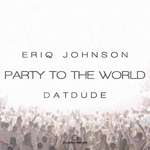 Eriq Johnson feat. Datdude