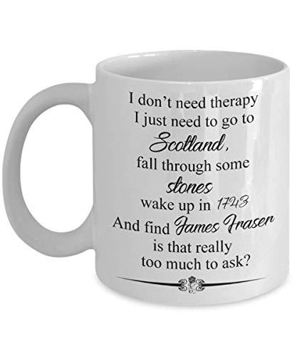 Ich brauche keine Therapie, ich muss nur nach Schottland - James Fraser - Kaffeetasse, lustig, Teetasse, Liebhaber, Vatertag, Freund