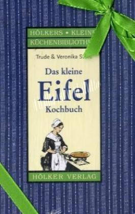 Das kleine Eifel-Kochbuch