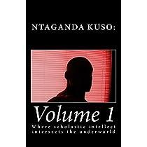 Ntaganda Kuso: Where Scholastic Intellect Intersects the Underworld