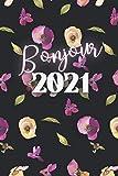 Bonjour 2021: Carnet avec Pages noires pour stylo à gels néons - Agenda créatif mensuel pour les amateurs de néons, d'or, de stylos en gel pailleté – ... fond noir - Agenda mensuel et carnet de notes