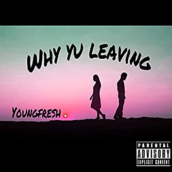 Why Yu Leaving