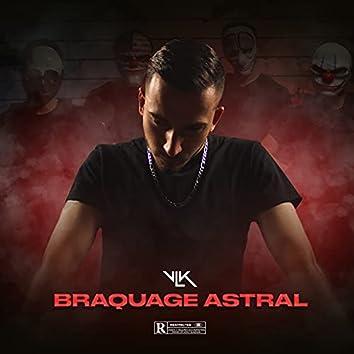 Braquage astral