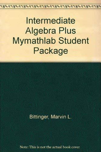 Intermediate Algebra plus MyMathLab Student Package (9th Edition)