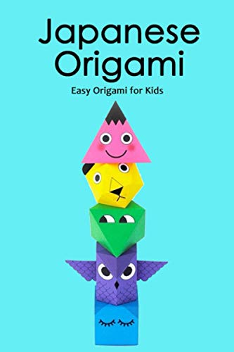 Japanese Origami: Easy Origami for Kids: Fun with Origami