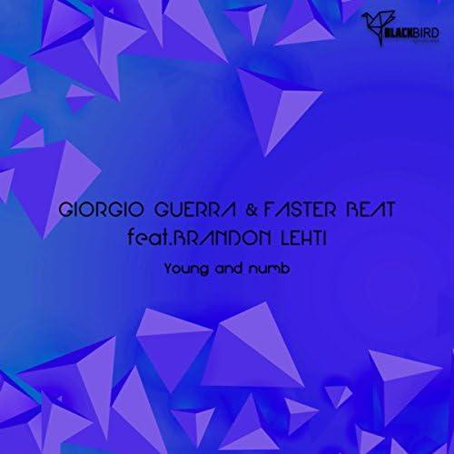 Giorgio Guerra & FASTER BEAT feat. Brandon Lehti