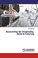 Accounting for Hospitality, Hotel & Catering