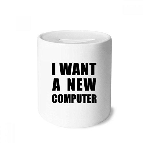 DIYthinker Ich möchte eine Neue Computer-Geld-Kasten Sparkassen Keramik Münzfach Kinder Erwachsene 3.5 Zoll in Height, 3.1 Zoll in Duruchmesser Mehrfarbig