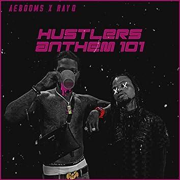 Hustlers Anthem 101