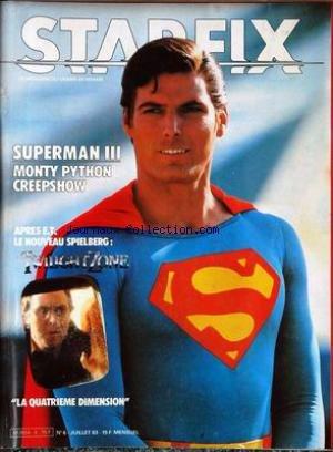 Starfix n° 6 - juillet 1983 - Superman III/Monthy Python/Creepshow/Twilight Zone (La Quatrième Dimension)