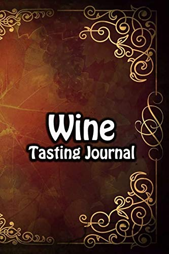 Wine Tasting Journal: Taste Log Review Notebook for Wine Lovers Diary with Tracker and Story Page | Vintage Grape Drawing Cover