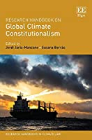 Research Handbook on Global Climate Constitutionalism (Research Handbooks in Climate Law)