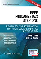 EPPP Fundamentals, Step One: Review for the Examination for Professional Practice in Psychology