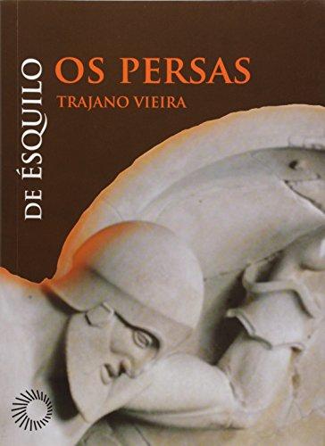 Os persas: De Ésquilo