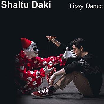 Tipsy Dance