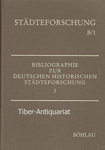 Bibliographie zur deutschen historischen Städteforschung, in 3 Tln., Tl.1