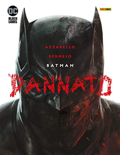 Dannato. Batman