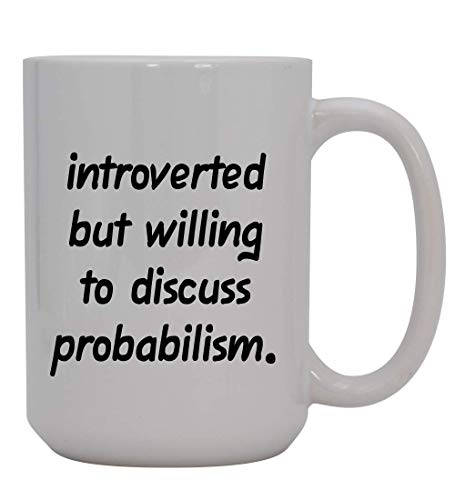 Introverted But Willing To Discuss Probabilism - 15oz Ceramic White Coffee Mug Cup, Deep Purple
