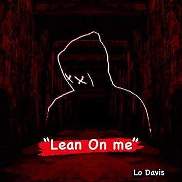 Lean on Me (Freestyle)