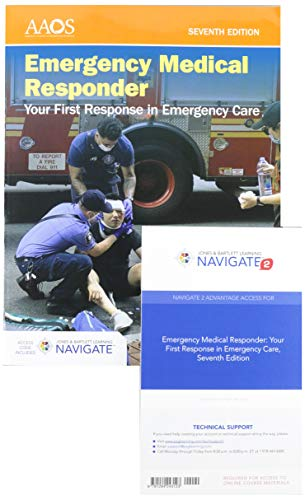 Compare Textbook Prices for Emergency Medical Responder: Your First Response in Emergency Care includes Navigate Advantage Access 7 Edition ISBN 9781284225914 by American Academy of Orthopaedic Surgeons (AAOS)