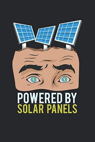 Powered By Solar Panels: Notizbuch mit 120 Seiten liniertem Papier (6x9 Zoll, ca. DIN A5 / 15.24 x 22.86 cm) Photovoltaik Solaranlage Sonnenenergie Solarpanel Bauherr