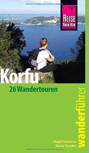 Reise Know-How Wanderführer Korfu: 26 Wandertouren