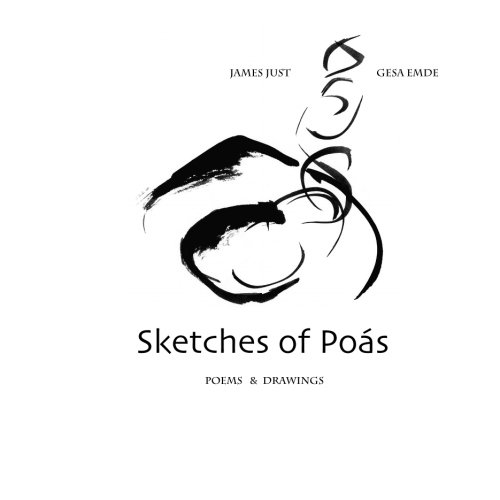 Sketches of Poás: Poems by James Just