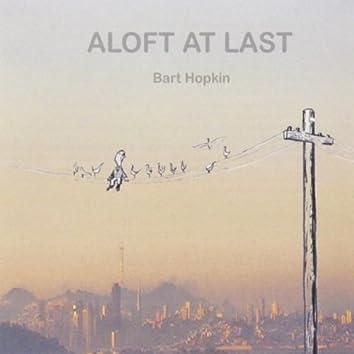 Aloft At Last