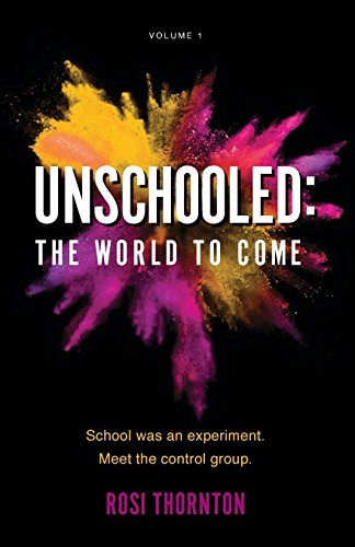 Unschooled: The World to Come (Marks We Make) ~ TOP Books