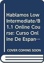 Hablamos Low Intermediate/B1.1 Student Online Course: Curso Online de Español