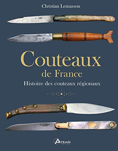 Couteaux de France: Histoire des couteaux régionaux