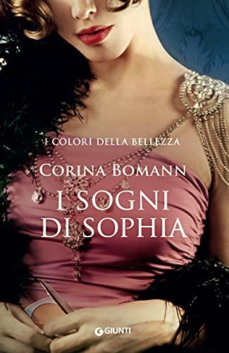 I sogni di Sophia (I colori della bellezza Vol. 2)