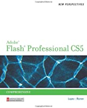 New Perspectives on Adobe Flash Professional CS5, Comprehensive (New Perspectives Series: Adobe Creative Suite)