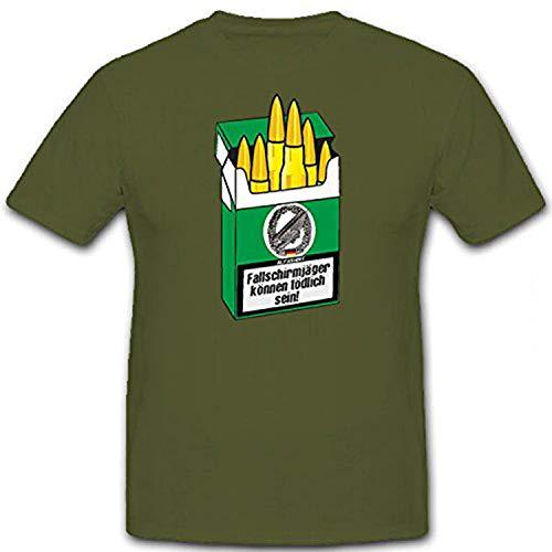 Parà possono essere fatali! Bundeswehr sigaretta Humor Fun incaglia cartucce Fun Green Devil Barettabzeichen soldato uniforme inclinazione - T-shirt #12831 oliva Large
