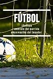 Fútbol - Tácticas | Análisis del partido | Observación del jugador: Para entrenadores, directores deportivos, ojeadores y agentes | 120 páginas para notas sobre jugadores, jugadas y trucos tácticos