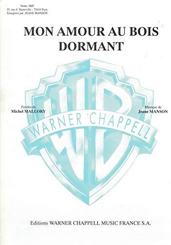 MANSON JEANE; MON AMOUR AU BOIS DORMANT; Gesang Klavier Gitarre - Einzelausgabe