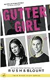 Gutter Girl (Twin River High)