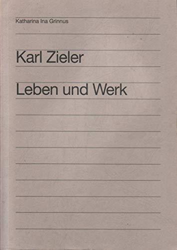 Karl Zieler: Leben und Werk (Würzburger medizinhistorische Forschungen)