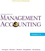 Introduction to Management Accounting: Chapters 1-14 (15th Edition)