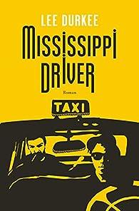 Mississippi Driver par Durkee
